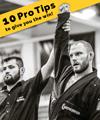 Jiu Jitsu Pro tips